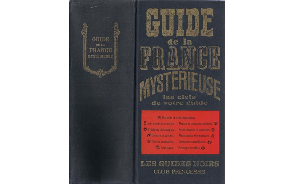Guide de la France Mystérieuse 1