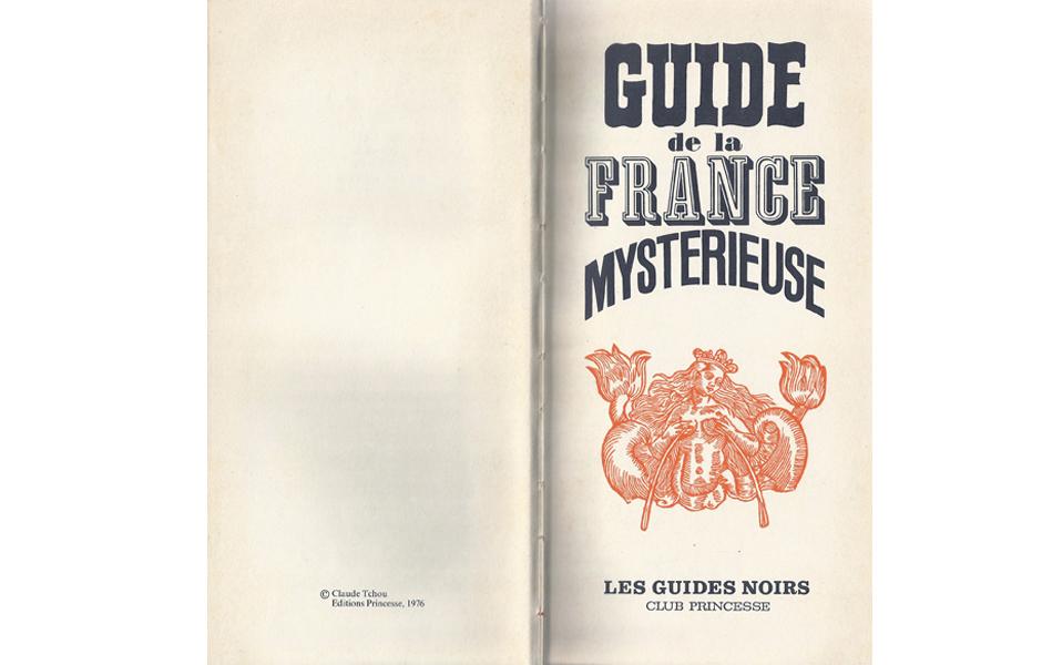 Guide de la France Mystérieuse 2